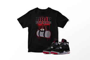 Drip-4-Sale-Tee-Shirt-to-Match-Retro-Air-Jordan-IV-Bred-Shoe-Mens-Graphic-Tee