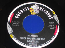 HAL PARSONS NM Train Take Me 45 Since You Walked Out Of My Live 103 Cochise 7""