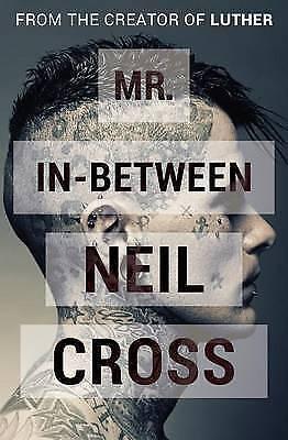 1 of 1 - Mr. In-Between by Neil Cross (Paperback)