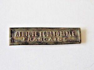 Agrafe-034-Afrique-Equatoriale-Francaise-034-pour-medaille-Coloniale