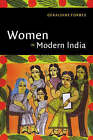 Women in Modern India by Geraldine Forbes (Paperback, 1999)