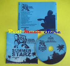 CD 105 SUMMER STARZ 4 compilation PROMO 2007 VIBRAZIONI NEK SILVESTRI (C5)