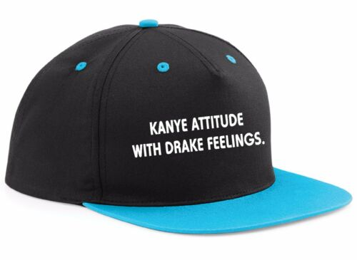 KANYE ATTITUDE with DRAKE FEELINGS hat CAP SNAPBACK unisex west rap xo drizzy