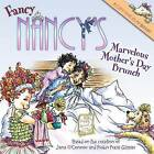 Fancy Nancy's Marvelous Mother's Day Brunch by Jane O'Connor (Paperback / softback, 2011)
