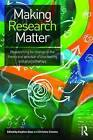 Making Research Matter: Researching for change in the theory and practice of counselling and psychotherapy by Taylor & Francis Ltd (Paperback, 2015)