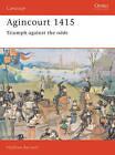 Agincourt, 1415: Triumph Against the Odds by Matthew Bennett (Paperback, 1991)