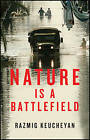 Nature is a Battlefield: Towards a Political Ecology by Razmig Keucheyan (Paperback, 2016)