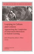 Learning in Culture and Context: Approaching the Complexities of Achievement Mot