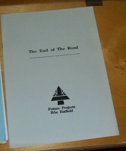BAe HATFIELD FUTURE PROJECTS NEWSLETTER THE END OF THE ROAD ISSUE No.28 MAY 1992