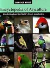 Encyclopedia of Aviculture: Vol 1 by Glen Holland (Paperback, 2008)