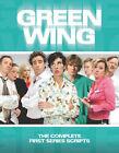 Green Wing: Complete First Series Scripts by Fay Rusling, Gary Howe, Robert Harley, Oriane Messina, James Henry, Stuart Kenworthy, Richard Preddy (Paperback, 2006)