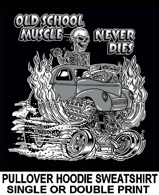 1940-41 WILLYS OLD SCHOOL MUSCLE HOT ROD DRAG RACE CAR SKULL HOODIE SWEATSHIRT