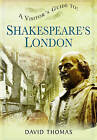 A Visitor's Guide to Shakespeare's London by David Thomas (Paperback, 2016)