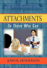 Attachments: To Those Who Can by John R Henderson (Paperback / softback, 2010)