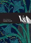 Garden Florals by Antonia Brodie (Hardback, 2010)