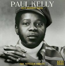 Hot Runnin' Soul: The Singles 1965-71 by Paul Kelly (CD, Jan-2012, Kent)