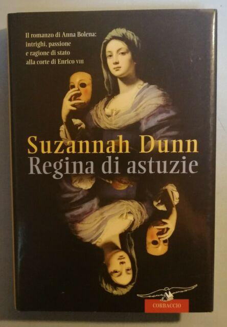 "SUZANNAH DUNN ""REGINA DI ASTUZIE"" 2006"