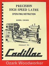 Cadillac 14 Inch Lathe Cm1400 Instruction Manual 0110
