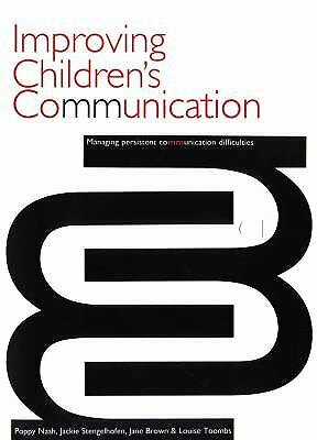 Improving Children's Communication : Managing Persistent Difficulties