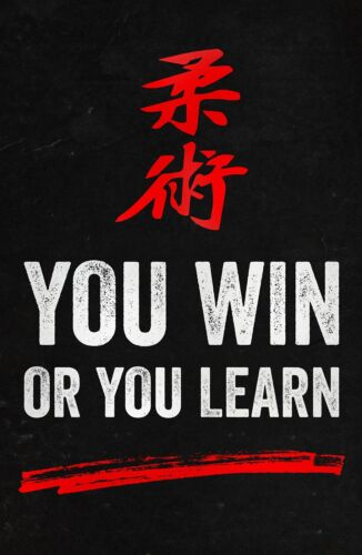 Win or Learn Motivational Poster for Sports Jiu jitsu Karate Taekwondo 11x17