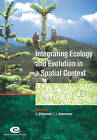 Integrating Ecology and Evolution in a Spatial Context: 14th Special Symposium of the British Ecological Society by Cambridge University Press (Paperback, 2001)