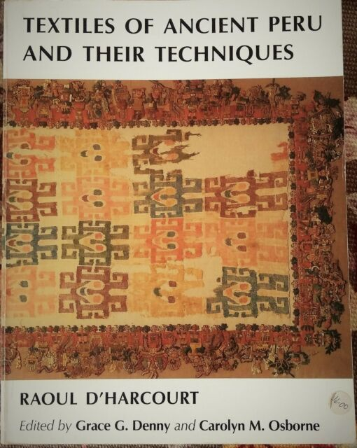 Textiles of Ancient Peru by Raoul D'Harcourt (Paperback, 1987)