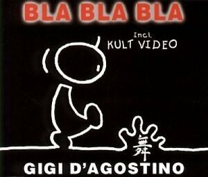 Gigi-D-039-Agostino-Bla-Bla-Bla-1999-zyx9030v-Maxi-CD