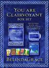 You are Clairvoyant Box Set: Developing the Secret Skill We All Have by BelindaGrace (Mixed media product, 2010)