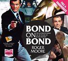 Bond on Bond by Sir Roger Moore (CD-Audio, 2012)