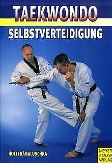 Taekwondo. Selbstverteidigung von Jürgen Höller, Axel Ma... | Buch | Zustand gut