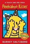 Peekaboo Kisses 9780152165413 by Barney Saltzberg Hardcover