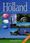 Here's Holland: Simply the Best All-in-one Guide to Travel and Life in Holland by Shirley Agudo, Connie Moser, Sheila Gazaleh-Weevers (Paperback, 2007)