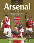 The Official Arsenal Encyclopedia: A Comprehensive A-Z of London's Most Successful Club by Jem Maidment (Hardback, 2008)