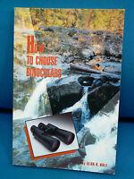 how To Choose Binoculars Book By Optics Industry Expert Alan Hale