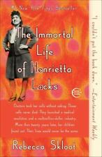The Immortal Life of Henrietta Lacks: By Skloot, Rebecca