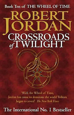 1 of 1 - Crossroads of Twilight (Wheel of Time), By Jordan, Robert,in Used but Acceptable