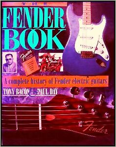 Ouvert D'Esprit Fender Complete E-guitars Musicbook Colour Gallery Models History By Tony Bacon-afficher Le Titre D'origine