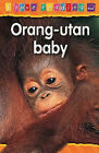 Orang-utan Baby: Purple Reading Level by Octopus Publishing Group (Paperback, 2006)