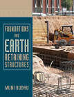 Foundations and Earth Retaining Structures by Muni Budhu (Hardback, 2008)