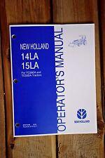 New Holland 14LA 15LA Operator's Manual. TC29DA TC33DA Tractors 87571249 2006