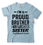 miniature 19 - Gift For Brother Funny Birthday Gift For Brother Proud Brother Funny T shirt