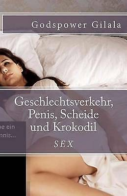 Geschlechtsverkehr, Penis, Scheide Und Krokodil by M Sc