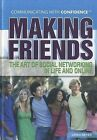 Making Friends: The Art of Social Networking in Life and Online by Jared Meyer (Hardback, 2011)