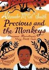 Precious and the Monkeys: Precious Ramotswe's Very First Case by Alexander McCall Smith (Paperback, 2014)