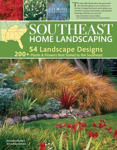 Southeast Home Landscaping, 3rd Edition [Creative Homeowner] 54 Landscape Design 10