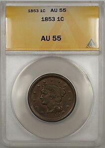 1853 Braided Hair Large Cent 1c Coin ANACS AU-55
