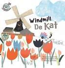Windmill de Kat: Netherlands by Hyo-Mi Park (Paperback / softback, 2016)