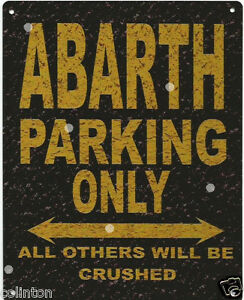 Abarth Parking Metal Sign Rustic Vintage Style 8x10in 20x25cm Garage Une Large SéLection De Couleurs Et De Dessins