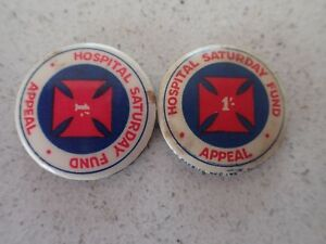 2-x-Vintage-Hospital-Saturday-Fund-Appeal-1-Tin-Pin-Badge