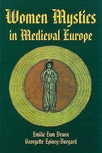 Women-Mystics-in-Medieval-Europe-by-Georgette-Epiney-Burgard-Emilie-Zum-Brunn-and-Emilie-Z-Brunn